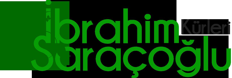 İbrahim Saraçoğlu Kürleri